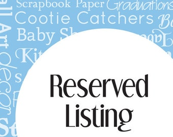 Reserved Listing for sharmon1996
