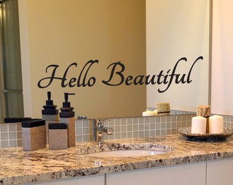 Hello Beautiful Decal, Bathroom Decal, Mirror Decal, Inspirational Decal, Bathroom Mirror Decal, Wall Decal, Wall Quotes, Quote Decal, Decal