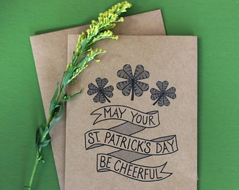 St. Patrick's Day Card  - May Your St. Patrick's Day Be Cheerful - Hand Lettered St Patty's Day Card