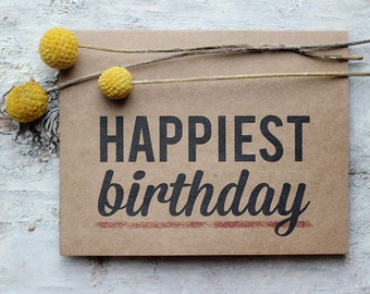 Happiest Birthday Card - Typographic Modern Happy Birthday Card - Recycle Paper Card