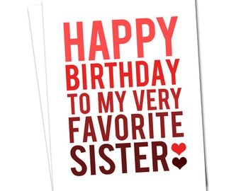 SISTER BIRTHDAY CARD - Red and White Happy Birthday Sister Greeting Card and Envelope
