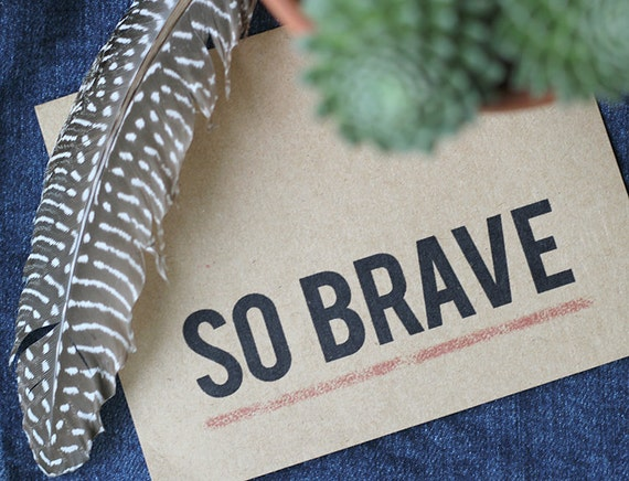 So brave card encouragement support greeting card etsy image 0 m4hsunfo