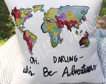 Oh Darling Let's Be Adventurers Throw Pillow