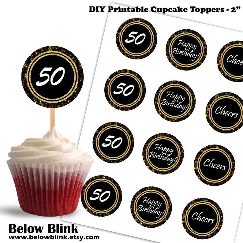 50th Birthday Cupcake Toppers Cheers To Fifty Printable Theme Party Decorations