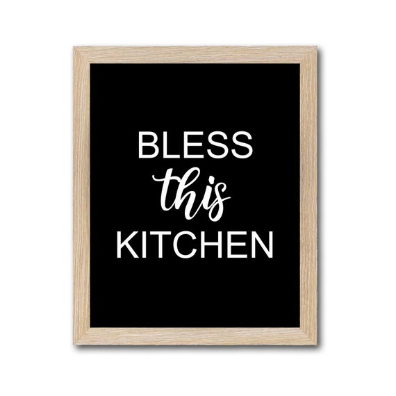 Bless This Kitchen Sign Printable Wall Decor Quote Black And White Our Art Dp818 By Belowblink Catch My Party