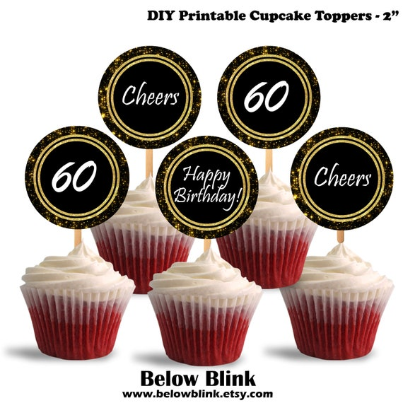 60th Birthday Cupcake Toppers Cheers To Sixty Printable Theme Party Decorations