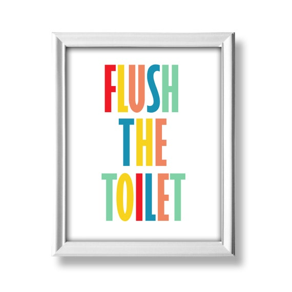 Flush The Toilet Printable Kids Bathroom Decor Wall Art Bathroom Rules Nursery Bathroom Wall Decor Wall Art Instant Download Dp792 By Belowblink Catch My Party
