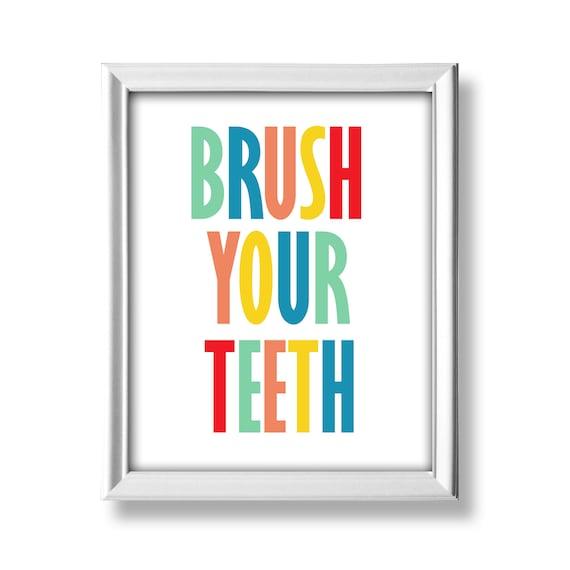 Brush Your Teeth Printable Kids Bathroom Decor Wall Art Bathroom Rules Nursery Bathroom Wall Decor Wall Art Instant Download Dp791 By Belowblink Catch My Party