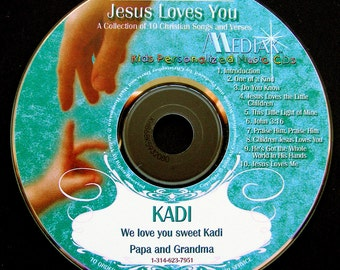 Personalized Jesus Loves You CD -  Child's Name in Christian Songs to Help Them Learn About Jesus's Love For Them.  Name Used 41 Times