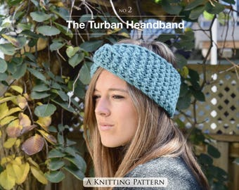 The Turban Headband - A Knitting pattern only (not finished hat) (Provided in English only)
