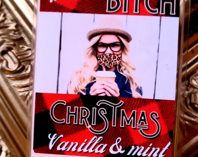 its a Basic B*tch Christmas  Wax Melts Tarts 3 oz
