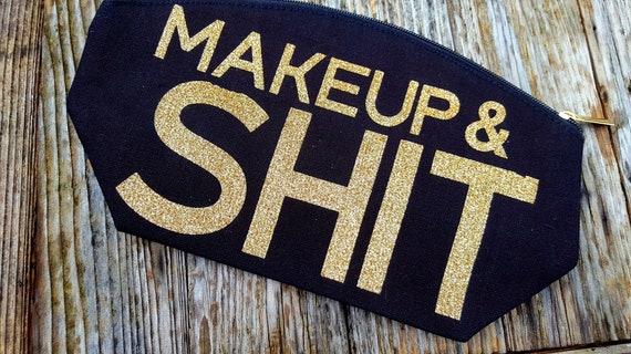 Makeup & Shit  Large Makuep  Bag