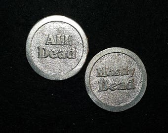 All Dead/Mostly Dead Princess Bride inspired Pocket Coin
