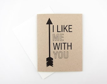 I Like Me With You: Love / Like / Anniversary Card