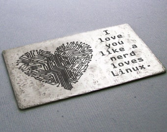 Etched Metal Wallet Card - Valentine's Day - Engagement - Wedding  - Accessories - Nerd loves Linux
