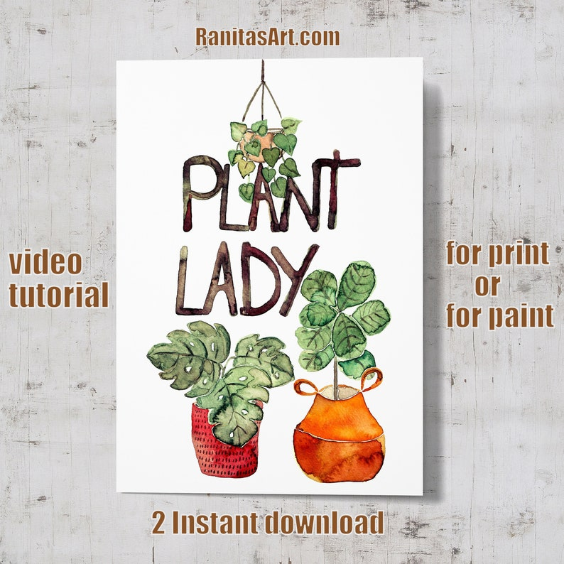 Plant Lady / Instant download for print or for paint image 0
