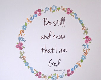 Scripture art print typography Be Still and Know Psalm 46 10 Christian art