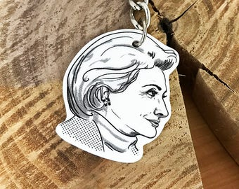 Hillary Clinton Keychain | Hillary Clinton inspired keychain | Hillary Clinton Quote gift | Never Doubt That You Are Valuable