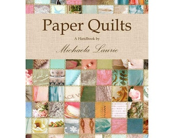 Paper Quilts A Handbook by Michaela Laurie