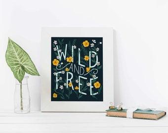 Wild and Free, Art, Illustration, Print