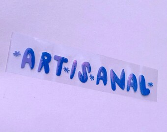 Artisanal Vinyl Sticker ~ Single Holographic Sticker