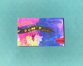 "Don't ~ Gouache Painting on 4"" by 6"" Paper"