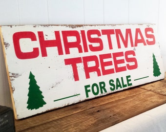 17.25 x 48  Christmas Trees For Sale Wall Decor Holiday Sign Custom Fixer Upper Joanna Gaines Tree Shabby Chic Home Rustic Gift