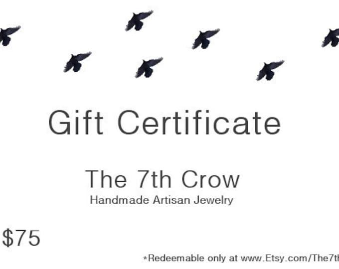 Gift Certificate - 75 dollars for 70 dollars