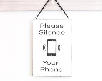 No Cell Phone, Silence Your Phone, Business Sign, Wall Art, Wood Sign