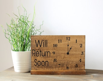 Will Return Clock Sign, Standing Clock Sign, Store Hour Sign, Desk Clock, Business Sign, Custom Sign, Store Sign, Boutique Sign, Wood Sign