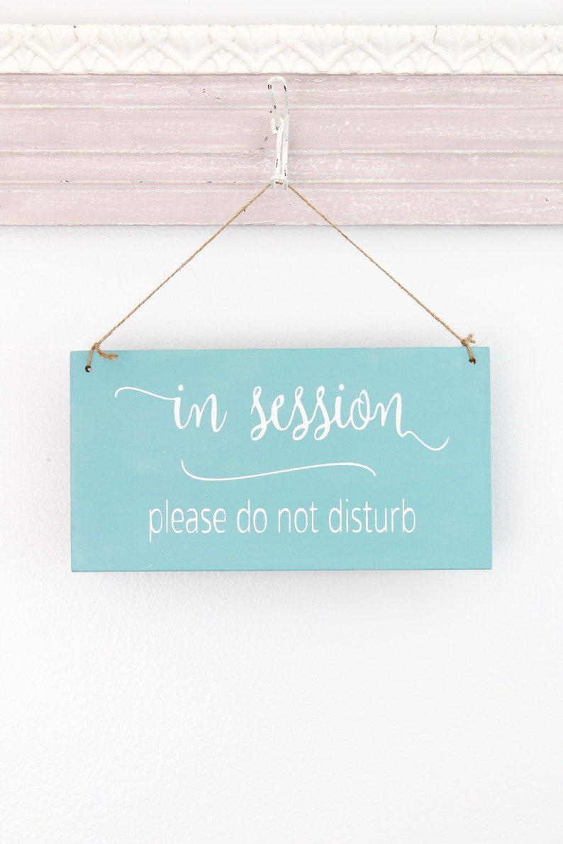 In Session Two Sided Business Sign Welcome Sign Office Sign image 0