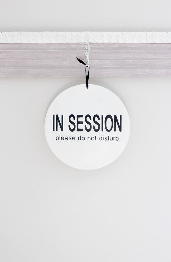 modern round in session sign do not disturb sign welcome etsy