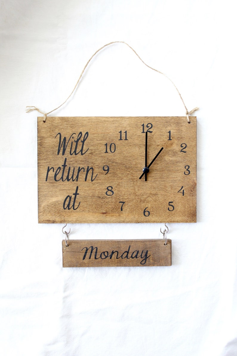 Will Return Clock Sign with Days of the Week Business Sign image 0