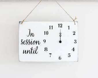 Will Return Soon In Session Clock Sign, Wood Business Sign