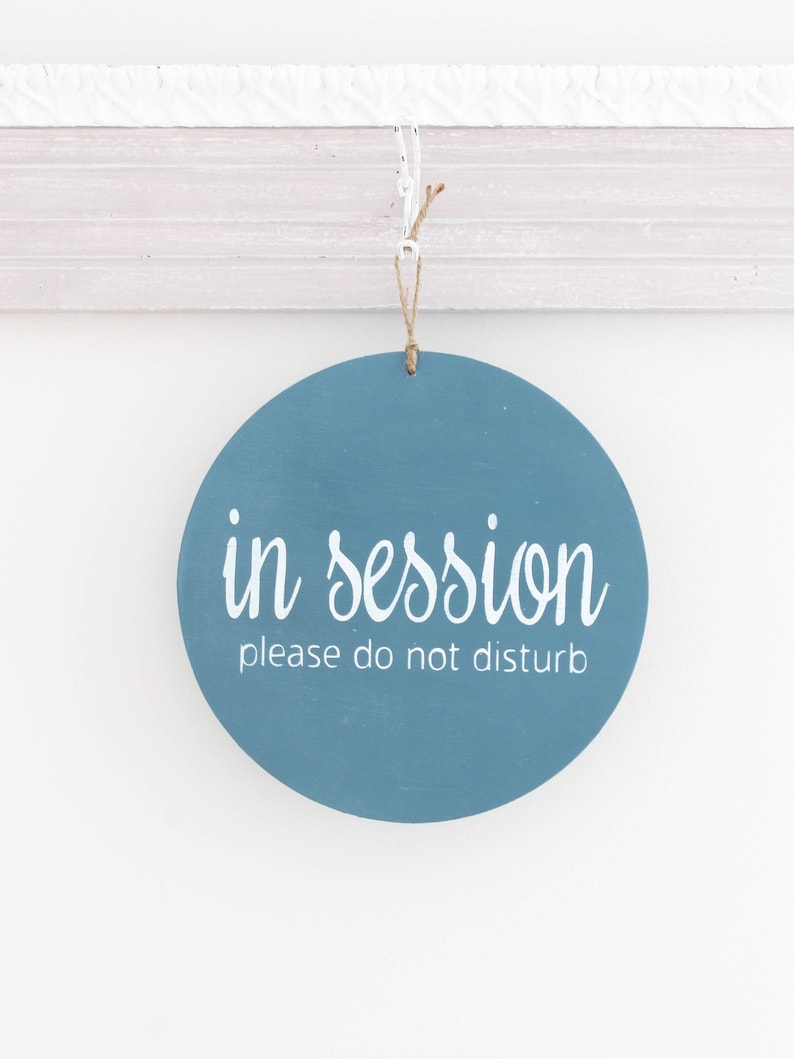 In Session Sign Do Not Disturb Sign Welcome Business Sign image 0