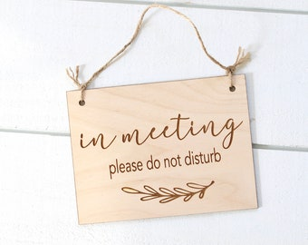 In Meeting Sign, Welcome Sign, Wood Door Sign