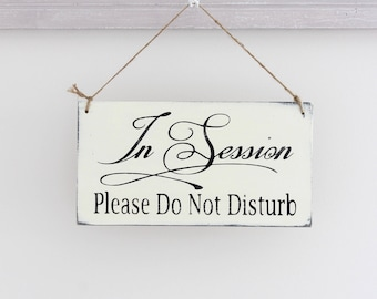 Business Sign, In Session Sign, Office Sign, Custom Spa Sign, Wall Art, Hanging Wood Sign, Office Sign