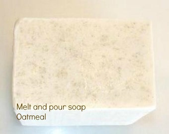 Oatmeal Melt and Pour Base