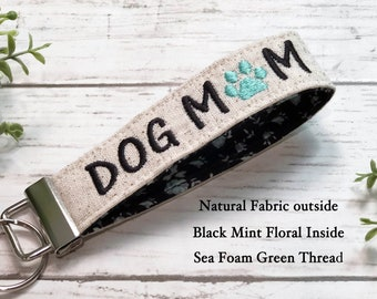 Dog Mom Monogrammed Key Fob / Personalized Key chain for woman /  Wristlet Fabric Keychain / Gifts for her/ Mother's Day / Pet lover gift /