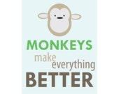 Typography Blue Brown Green Monkeys Make Everything Better Graphic Art Print