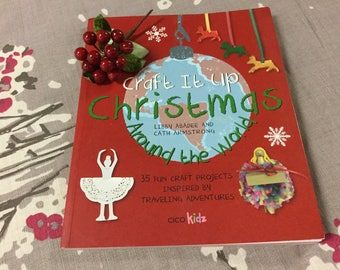 craft it up christmas around the world by libby abadee cath armstrong fun craft projects ornaments paper cooking recipes cake pops cards 112 - Christmas Around The World Decorations For A Party