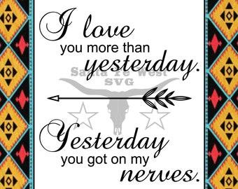 I love You More Than Yesterday Vector, SVG, Cricut, Silhouette, scrapbook clip art