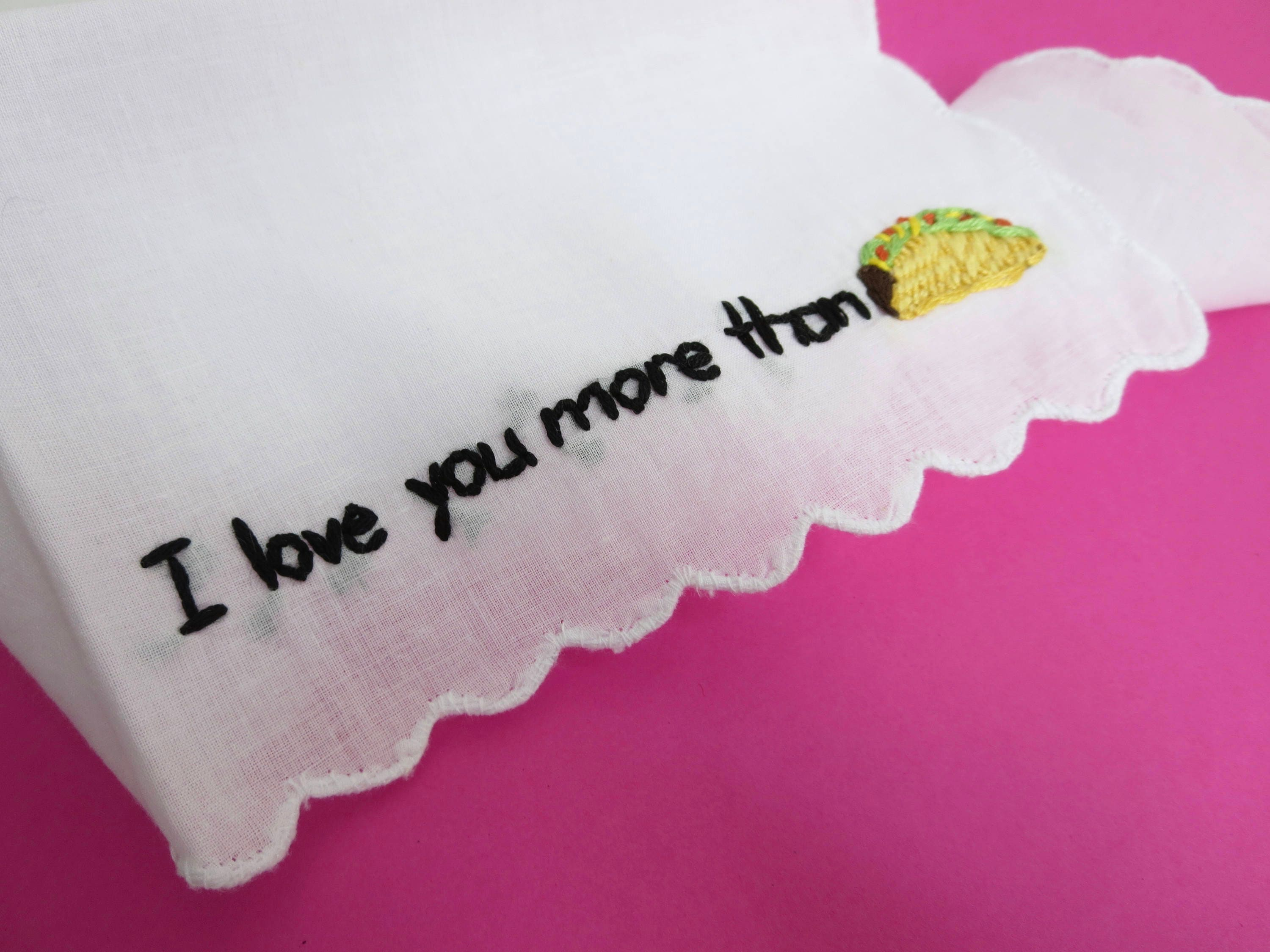 Taco Lovers Gift Food Embroidery I Love You More Than Taco   Etsy
