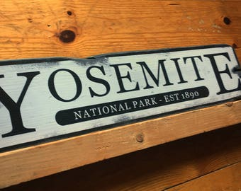 Custom Destination Sign, Yosemite National Park, Handcrafted Rustic Wood Sign, National & State Parks, Mountain Life, Cabin Decor