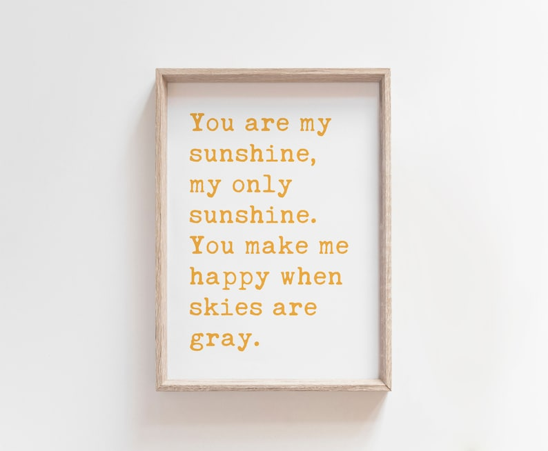 You Are My Sunshine My Only Sunshine Printable Art image 0
