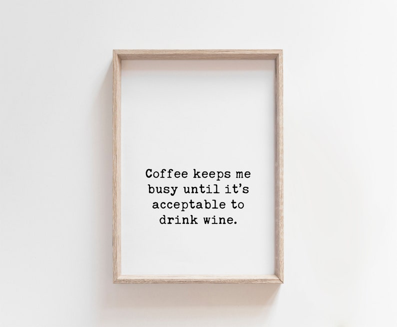 Coffee Keeps My Busy  Printable Wall Art Funny Sayings image 0