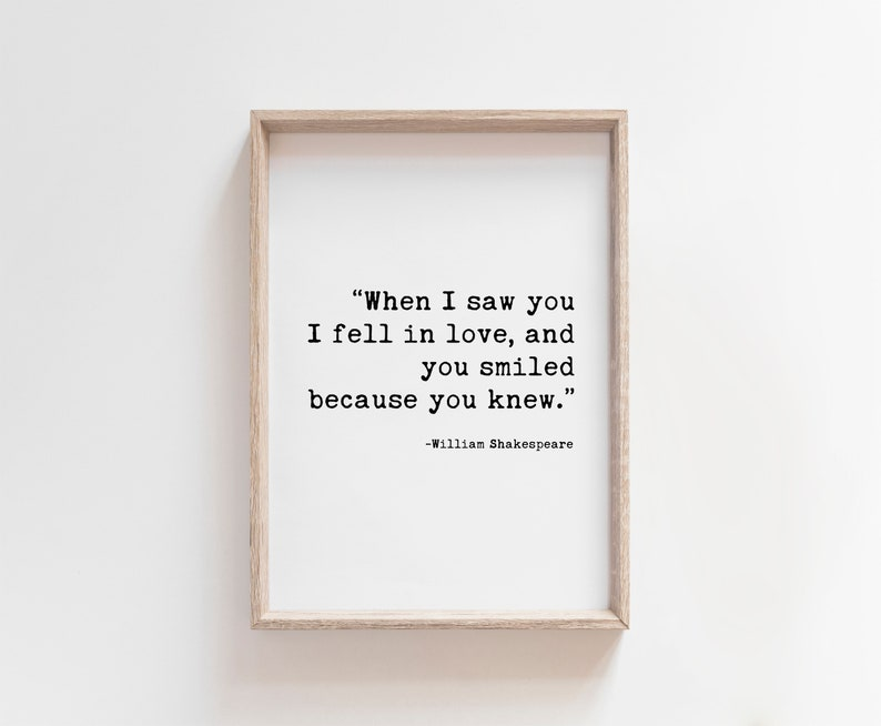 When I Saw You I Fell In Love DOWNLOADABLE Print Shakespeare image 0