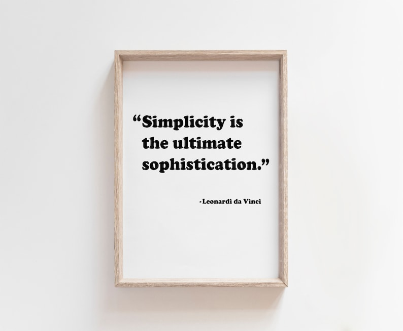 Simplicity is the Ultimate Sophistication INSTANT DOWNLOAD image 0