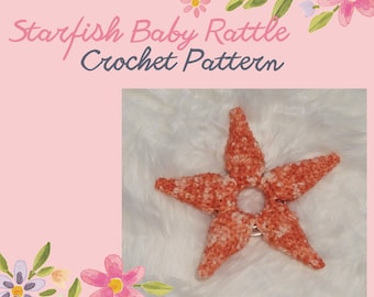 Crochet Pattern Baby Rattle, Starfish Baby Rattle, Baby Shower Gift