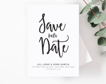 Modern Script Wedding Save the Date Card or Calligraphy Save the Date available Printable or Printed for Black Tie or Black and White Event